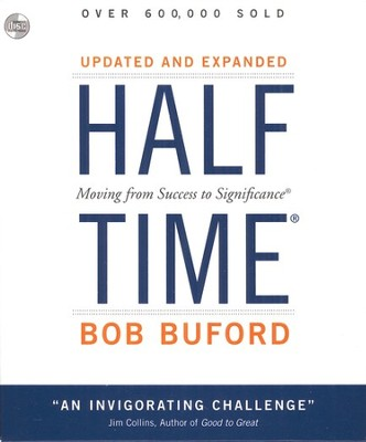 Halftime, Audio CD  -     By: Bob Buford