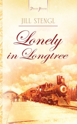 Lonely In Longtree - eBook  -     By: Jill Stengl