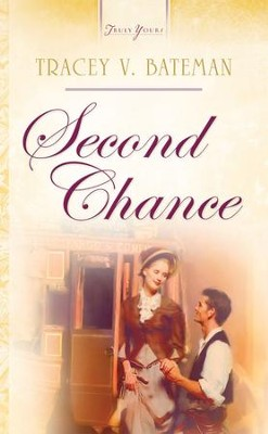 Second Chance - eBook  -     By: Tracey Bateman