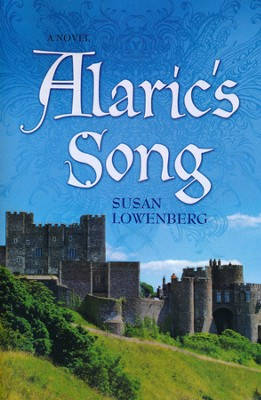 Alaric's Song  -     By: Susan Lowenberg
