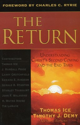 The Return   -     By: Thomas Ice, Timothy Demy