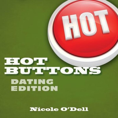 Hot Buttons: Dating Edition, eBook   -     By: Nicole O'Dell
