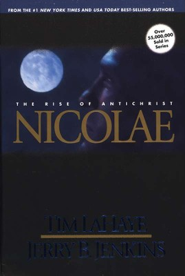 Nicolae, Left Behind Series #3, Hardcover   -     By: Tim LaHaye, Jerry B. Jenkins