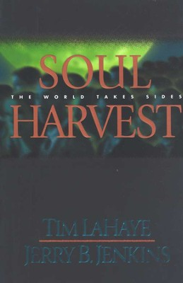 Soul Harvest, Left Behind Series #4, Hardcover   -     By: Tim LaHaye, Jerry B. Jenkins