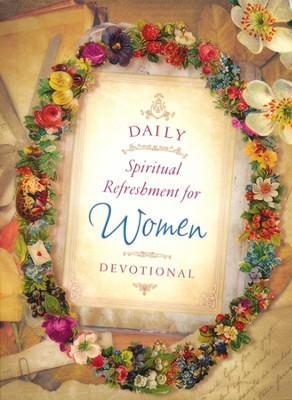 Daily Spiritual Refreshment for Women Devotional  -