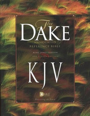 KJV Dake Annotated Reference Bible (large note edition) -  hardcover  -     By: Finis J. Dake