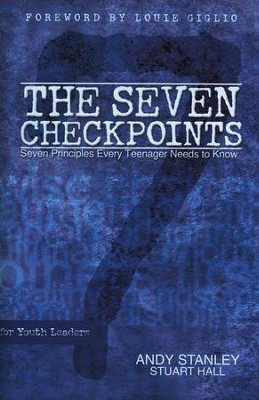 The Seven Checkpoints for Youth Leaders: Seven Principles Every Teenager Needs to Know - Slightly Imperfect  -     By: Andy Stanley, Stuart Hall