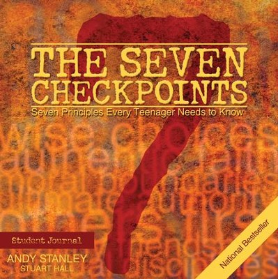 The Seven Checkpoints Student Journal: Seven Principles Every Teenager Needs to Know  -     By: Andy Stanley
