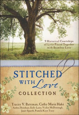 Stitched with Love Romance Collection: 9 Historical Courtships in the Sewing Parlor  -     By: Cathy Hake, Tracey Bateman, Andrea Boeshaar, Vicki McDonough