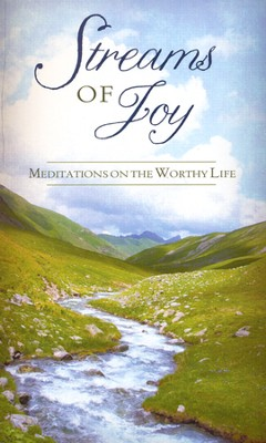 Streams of Joy: Meditations on the Worthy Life  -     By: Compiled by Barbour Staff
