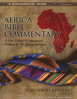 Africa Bible Commentary: A One-Volume Commentary Written by 70 African Scholars Updated Edition  -     By: Tokunboh Adeyemo