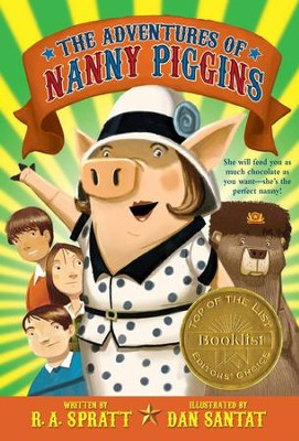 The Adventures of Nanny Piggins - eBook  -     By: R.A. Spratt     Illustrated By: Dan Santat