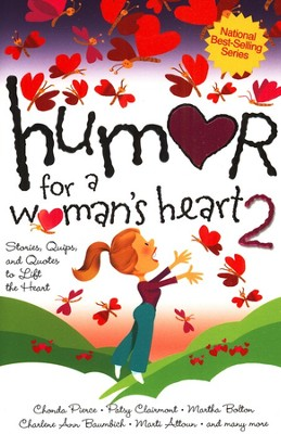 Humor for a Woman's Heart 2   -