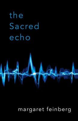 The Sacred Echo - eBook  -     By: Margaret Feinberg