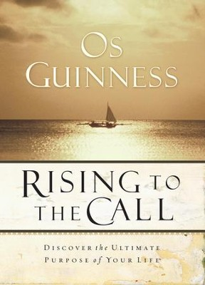 Rising to the Call - eBook  -     By: Os Guinness