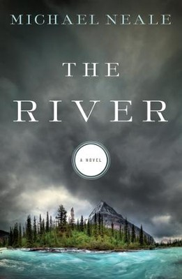 The River - eBook  -     By: Michael Neale