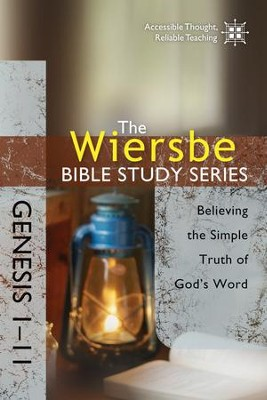 The Wiersbe Bible Study Series: Genesis 1-11: Believing the Simple Truth of God's Word - eBook  -     By: Warren W. Wiersbe