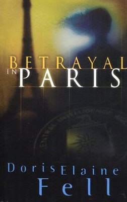 Betrayal in Paris   -     By: Doris Elaine Fell