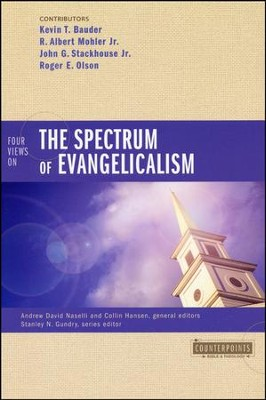 Four Views on the Spectrum of Evangelicalism  -     By: Kevin Bauder, R. Albert Mohler Jr.