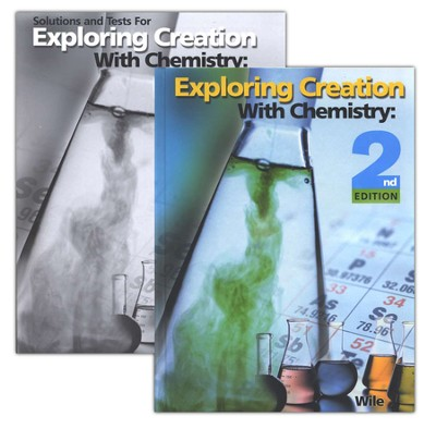 Apologia Exploring Creation with Chemistry, 2 Volumes, 2nd Ed.   -     By: Dr. Jay L. Wile