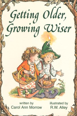Getting Older, Growing Wiser, Elf Help Book   -