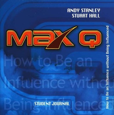 Max Q Student Journal   -     By: Andy Stanley