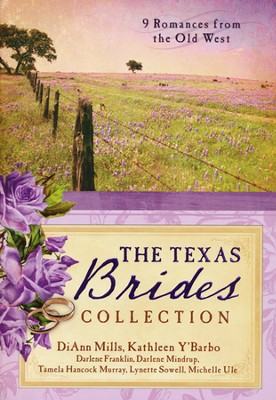 The Texas Brides Collection: 9 Romances from the Old   West  -     By: Diann Mills, Darlene Franklin, Darlene Mindrup