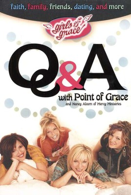 Girls of Grace: Q&A with Point of Grace   -     By: Point of Grace