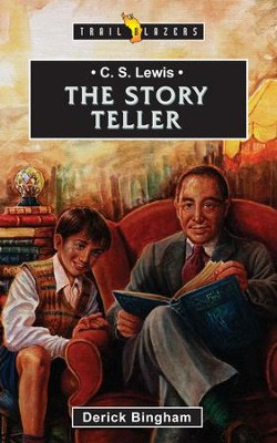C S Lewis: The story teller - eBook  -     By: Derick Bingham