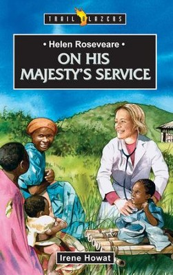 Helen Roseveare: On His Majesty's Service - eBook  -     By: Irene Howat