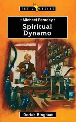 Michael Faraday: Spiritual Dynamo - eBook  -     By: Derick Bingham