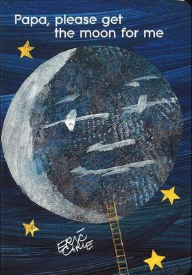 Papa, Please Get the Moon for Me Board Book   -     By: Eric Carle     Illustrated By: Eric Carle