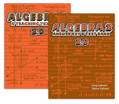 Teaching Textbooks Algebra 2 Extra Textbook and Answer Key, Version 2.0  -     By: Greg Sabouri, Shawn Sabouri