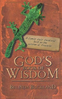 God's Book of Wisdom: A Daily Devotional Built on the Wisdom of Proverbs  -     By: Belinda Buckland