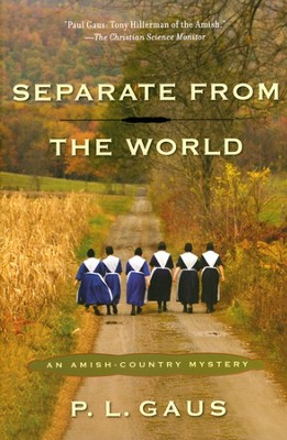 Separate from the World: An Amish Country Mystery   Series  -     By: P.L. Gaus