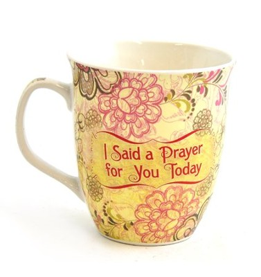 I Said a Prayer Mug  -