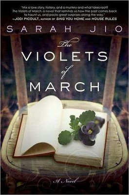 The Violets of March: A Novel    -     By: Sarah Jio