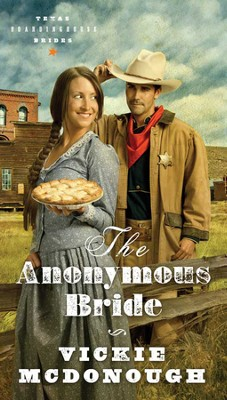 #1: The Anonymous Bride   -     By: Vickie McDonough
