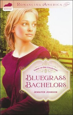 Bluegrass Bachelors (Kentucky)   -     By: Jennifer Johnson