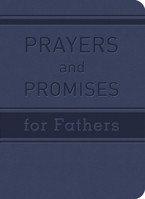 Prayers and Promises for Fathers   -     By: John Tiner