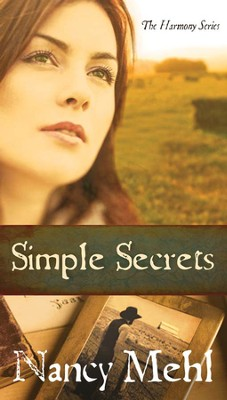 Simple Secrets, The Harmony Series #1 (rpkgd)  - Slightly Imperfect  -     By: Nancy Mehl