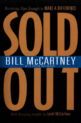 Sold Out  -     By: Bill McCartney, David Halbrook