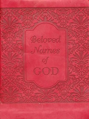Beloved Names of God: Life-Changing Thoughts on 99 Classic Names  -     By: David McLaughlan