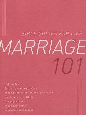 Marriage 101  -     By: Len Woods, Christopher Hudson