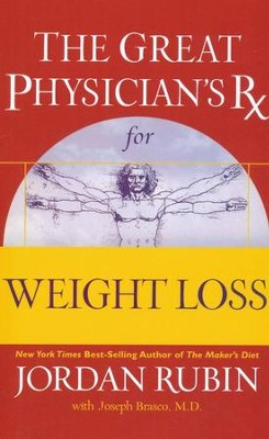 The Great Physician's Rx for Weight Loss  -     By: Jordan Rubin, Joseph Brasco M.D.