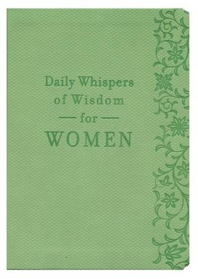 Daily Whispers of Wisdom for Women  -