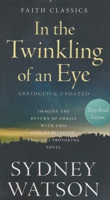 In the Twinkling of an Eye  -     By: Sydney Watson