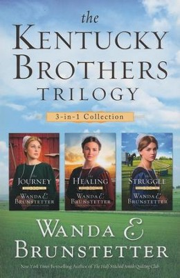 The Kentucky Brothers Trilogy, 3 Volumes in 1   -     By: Wanda E. Brunstetter