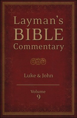 Layman's Bible Commentary Vol. 9: Luke thru John  -     By: Stephen Leston, Mark Strauss, Robert Deffinbaugh