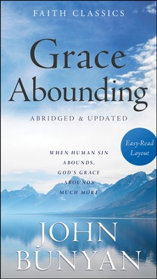 Grace Abounding, Abridged & Updated   -     By: John Bunyan